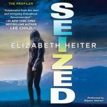 Seized, Elizabeth Heiter