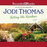 Betting the Rainbow, Jodi Thomas
