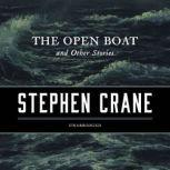 The Open Boat, and Other Stories, Stephen Crane
