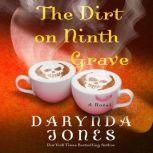 The Dirt on Ninth Grave, Darynda Jones