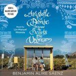 Aristotle and Dante Discover the Secrets of the Universe, Benjamin Alire Saenz