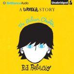 The Julian Chapter A Wonder Story, R. J. Palacio