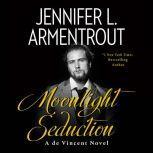 Moonlight Seduction: A de Vincent Novel, Jennifer L. Armentrout