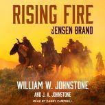 Rising Fire, J. A. Johnstone