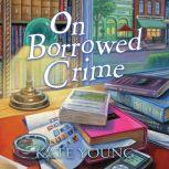 On Borrowed Crime A Jane Doe Book Club Mystery, Kate Young