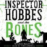 Inspector Hobbes and the Bones by Wilkie Martin A Cotswold Comedy Cozy Mystery Fantasy, Wilkie Martin