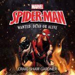 Spider-Man Wanted: Dead or Alive, Craig Shaw Gardner