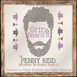Grin and Beard It Winston Brothers Book 2, Penny Reid