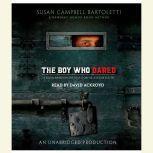 The Boy Who Dared, Susan Campbell Bartoletti