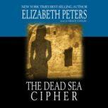 The Dead Sea Cypher, Elizabeth Peters