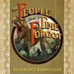The People that Time Forgot The Caspak Triology, Book 2, Edgar Rice Burroughs