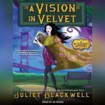 A Vision in Velvet, Juliet Blackwell