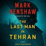 The Last Man in Tehran, Mark Henshaw