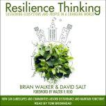 Resilience Thinking Sustaining Ecosystems and People in a Changing World, David Salt