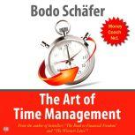 The Art of Time Management, Bodo Schafer
