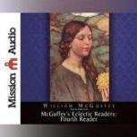 McGuffey's Eclectic Readers: Fourth, William McGuffey