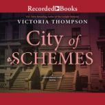 City of Schemes, Victoria Thompson