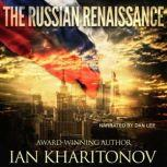 The Russian Renaissance, Ian Kharitonov