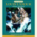 Jubal Sackett, Louis L'Amour