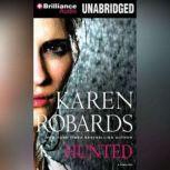 Hunted, Karen Robards