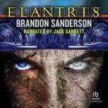 Elantris Tenth Anniversary Author's Definitive Edition, Brandon Sanderson