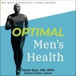 Optimal Men's Health, Myles Spar