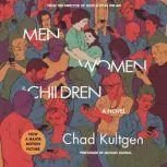 Men, Women & Children Tie-in, Chad Kultgen