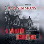 A Winter Haunting, Dan Simmons