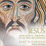 Jesus Apocalyptic Prophet of the New Millennium, Bart D. Ehrman