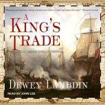 A King's Trade, Dewey Lambdin