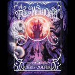 A Tale of Witchcraft..., Chris Colfer