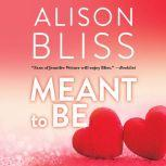 Meant To Be A Perfect Fit Short Story, Alison Bliss