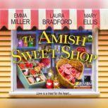 Amish Sweet Shop, The, Emma Miller