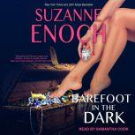 Barefoot in the Dark, Suzanne Enoch