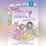 Fancy Nancy: Pajama Day, Jane O'Connor