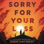 Sorry for Your Loss, Jessie Ann Foley