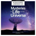 Mysteries of Life in the Universe, Scientific American