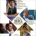 The Big Short Inside the Doomsday Machine, Michael Lewis