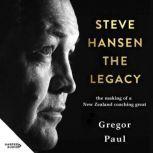 Steve Hansen The Legacy, Gregor Paul