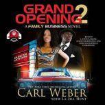 Grand Opening 2 A Family Business Novel, Carl Weber