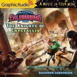 Alcatraz Versus The Knights of Crystallia, Brandon Sanderson