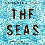 The Seas, Samantha Hunt