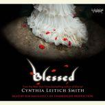 Blessed, Cynthia Leitich Smith