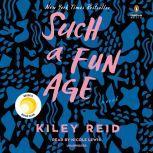 Such a Fun Age, Kiley Reid