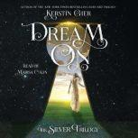 Dream On The Silver Trilogy, Kerstin Gier