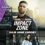 Impact Zone, Julie Anne Lindsey