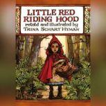 Little Red Riding Hood, Trina Schart Hyman