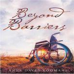 Beyond Barriers, Anne Davey Koomans