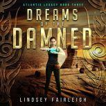 Dreams of the Damned, Lindsey Fairleigh