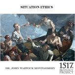 Situation-Ethics, John Warwick Montgomery